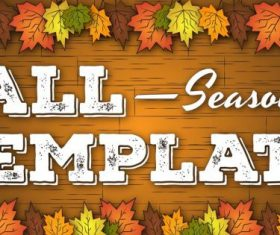 Fall leaf and wood background template for thanksgiving cards vector