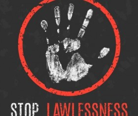 stop lawlessness sign vector