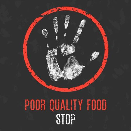 stop poor quality food sign vector