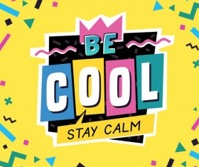 Cool stay calm label vector