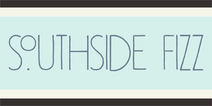 Southside Fizz font