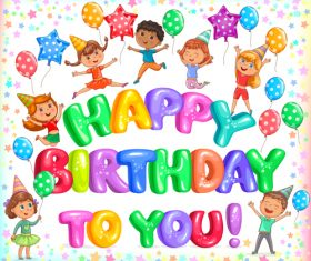 Happy birthday to you colorful letteers and cute kids vector