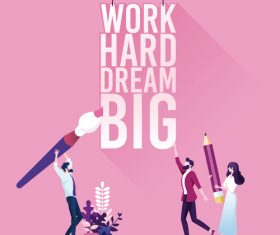 Businessman with text work hard dream big. Inspiration concept vector