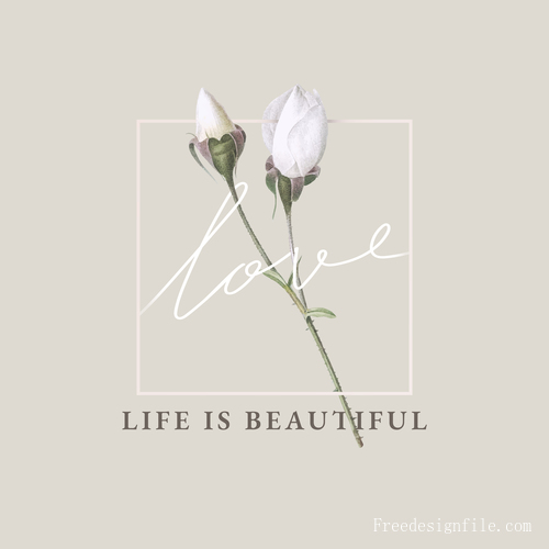 Life is beautiful flower background vector 02