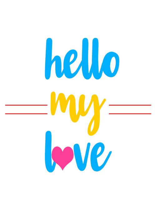 Hello my love Valentine day card vector