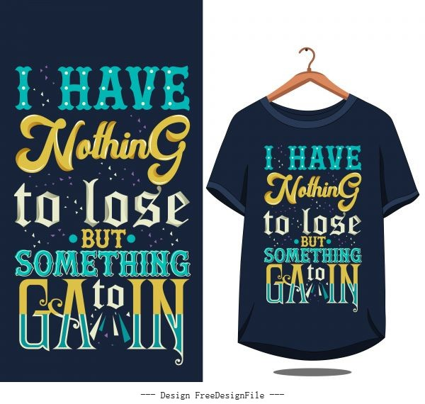 Vintage quote shirt vector