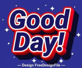 Pop good day text effect vector
