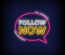 Follow now neon signs style text vector