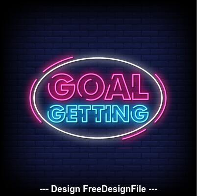 Goal getting neon signs style text vector