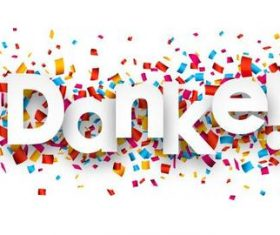 DANKE font and confetti vector