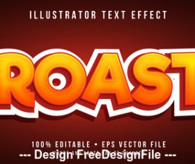 Roast editable font effect text vector