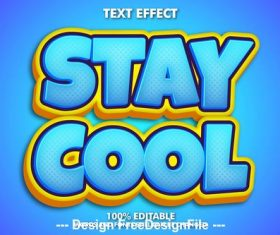 Stay cool editable font effect text vector