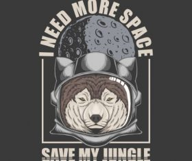 I Need More Space Save Jungle Vector