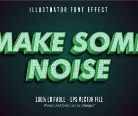 Make Some Noise Text Font Vector