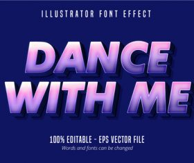Dance with me text editable vector