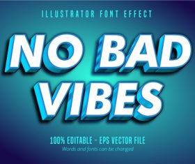 No bad vibes text editable vector