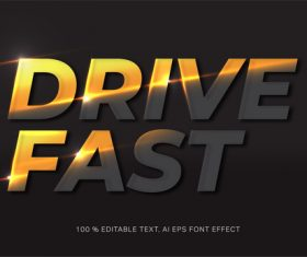 Drive fast editable font effect text vector