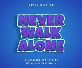Never walk alone 3d editable text vector