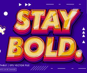 Stay bold text style vector