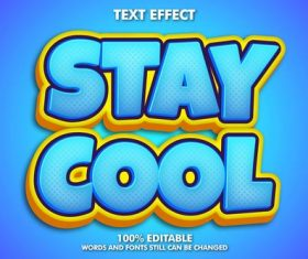 Stay cool words and fonts 3d text style vector