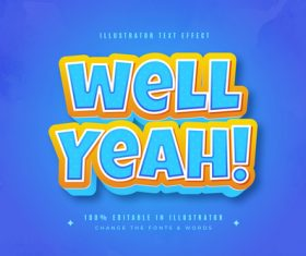 Well yeah 3d font editable text style effect vector