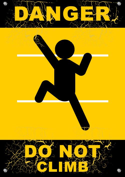 Danger do not climb warning sign vector