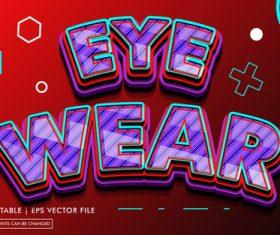 Eye wear editable text style effect vector
