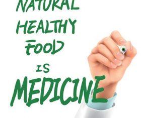 Natural healthy food is medicine vector