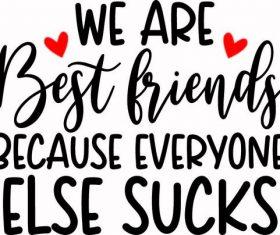 We Are Bestfriends vector