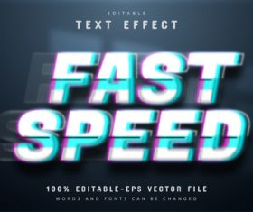 Fast speed text effect editable vector